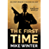 The First Time: A Tom Black Novella #1