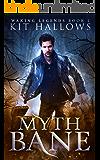Myth Bane (Waking Legends Book 1)