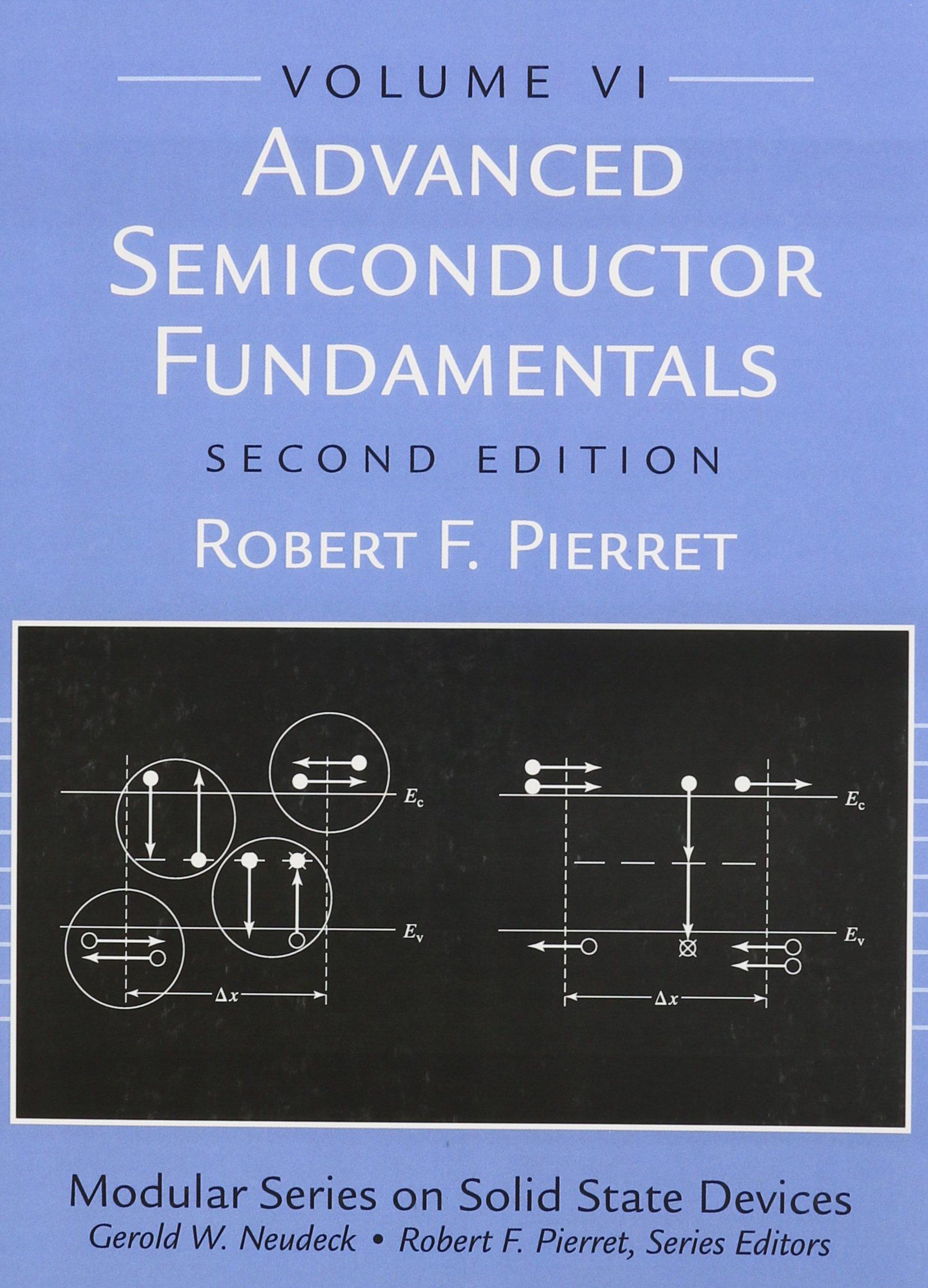 Advanced Semiconductor Fundamentals (2nd Edition): Robert F. Pierret:  9780130617927: Books - Amazon.ca
