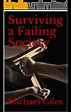 Surviving a Failing Society