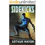 Sidekicks: Superpower Chronicles Books 1