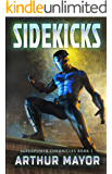 Sidekicks: Superpower Chronicles Books 1