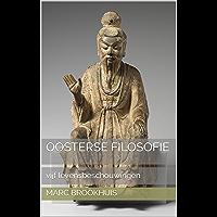 Oosterse filosofie: vijf levensbeschouwingen
