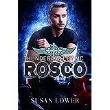 Rosco (Thunder Valley MC Book 2)