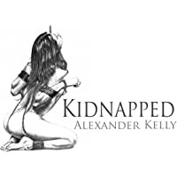 Kidnapped: The Taming of the Princess Bitch