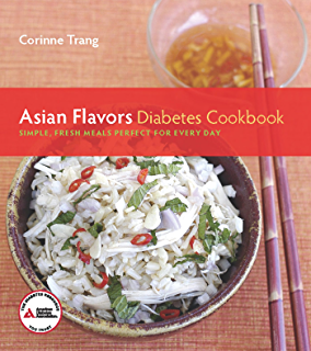 Asian recipes for diabetics thai chinese vietnamese japanese asian flavors diabetes cookbook simple fresh meals perfect for every day none forumfinder Images