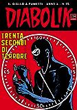 DIABOLIK (195): Trenta secondi di terrore (Italian Edition)