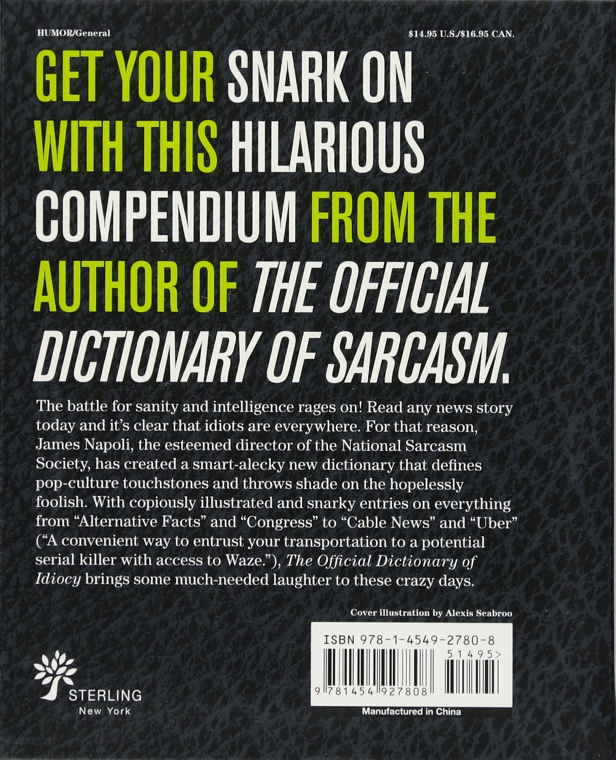 The Official Dictionary of Idiocy: A Lexicon For Those of Us