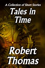 Tales in Time Kindle Edition