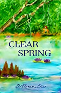 Clear Spring (The Florida Springs Trilogy Book 3)