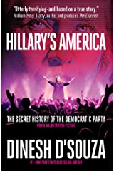 Hillary's America: The Secret History of the Democratic Party Kindle Edition