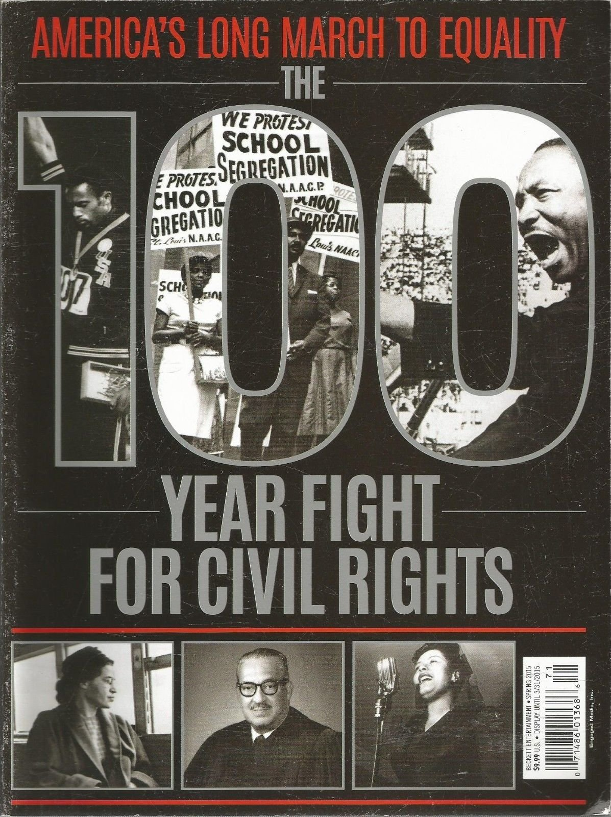 CIVIL RIGHTS, AMERICA'S LONG MARCH TO EQUALITY, SPRING 2015 ~