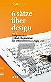 6 sätze über design – satz 5: designen muss zentraler bestandteil der unternehmensstrategie sein.