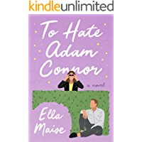 To Hate Adam Connor