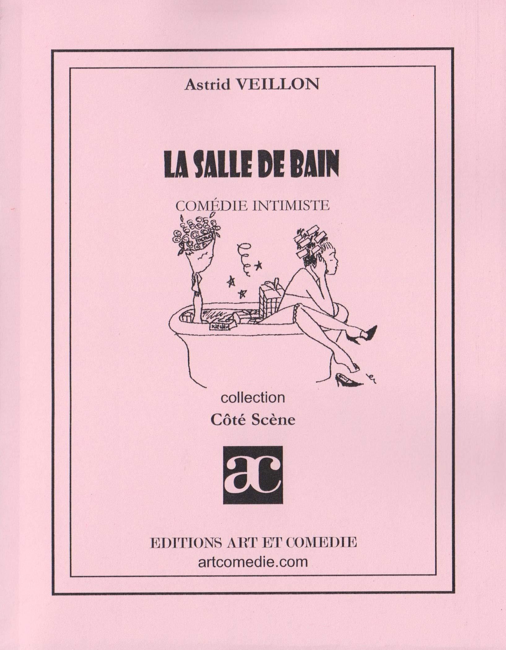 La salle de bain (Côté Scène): Amazon.es: Veillon, Astrid: Libros