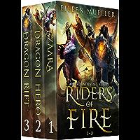Riders of Fire Books 1-3: Ezaara, Dragon Hero, Dragon Rift (Riders of Fire Collections Book 1)