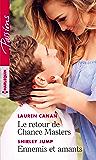 Le retour de Chance Masters - Ennemis et amants (Passions)