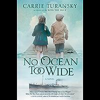 No Ocean Too Wide: A Novel