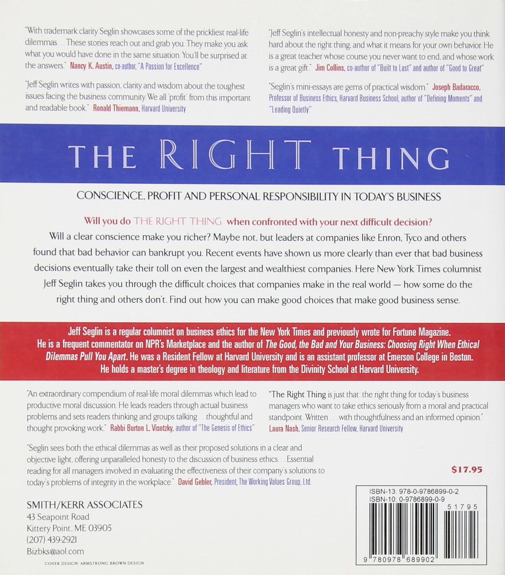 The Right Thing Conscience Profit And Personal Responsibility In  The Right Thing Conscience Profit And Personal Responsibility In Todays  Business Jeffrey L Seglin  Amazoncom Books