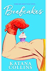 Beefcakes (A Stand Alone Second Chance Romance) Kindle Edition