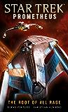 Star Trek Prometheus - The Root of All Rage (Star Trek: Prometheus)