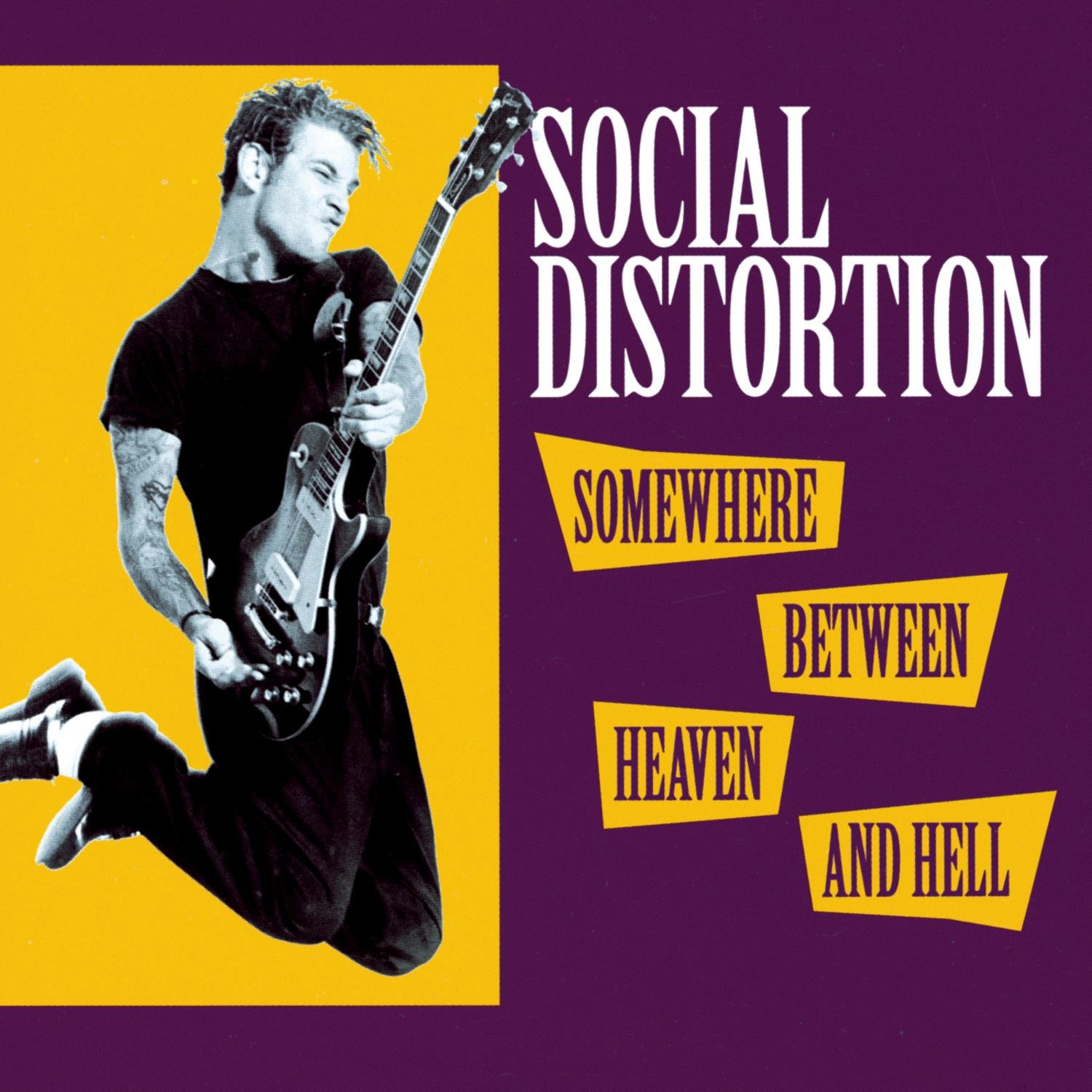 Somewhere Between Heaven And Hell Social Distortion Amazon Music