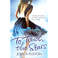 To Touch the Stars: A delicious blockbuster of scandals and secrets