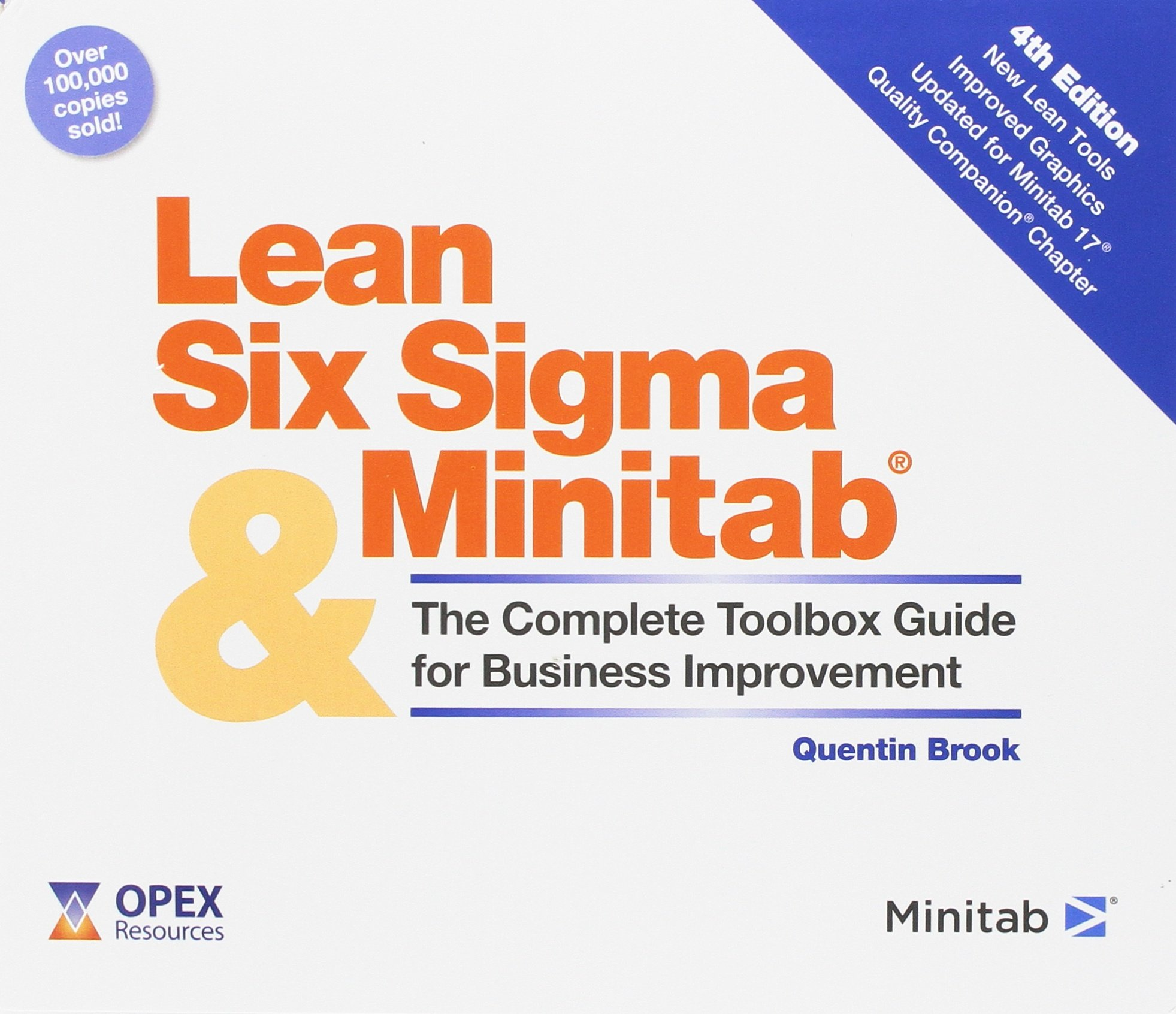Lean six sigma and minitab 4th edition the complete toolbox lean six sigma and minitab 4th edition the complete toolbox guide for business improvement amazon quentin brook holly brook piper fandeluxe Images