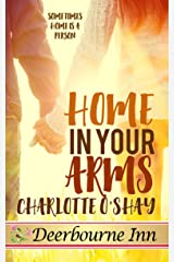 Home in Your Arms (Deerbourne Inn) Kindle Edition