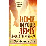 Home in Your Arms (Deerbourne Inn)