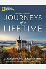 Journeys of a Lifetime, Second Edition: 500 of the World's Greatest Trips Hardcover