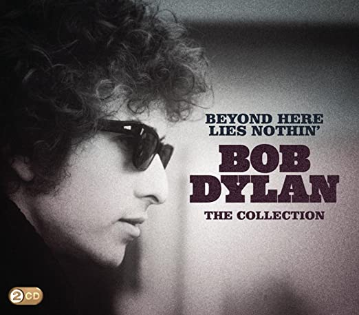 Image result for Bob Dylan - Beyond Here Lies Nothin