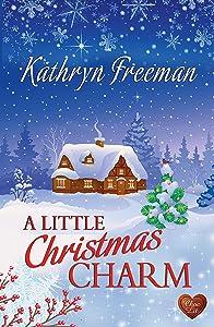A Little Christmas Charm (Choc Lit)