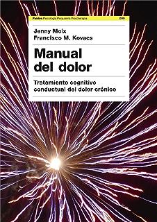 Manual del dolor: Tratamiento cognitivo conductual del dolor crónico (Spanish Edition)