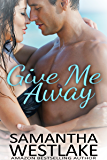Give Me Away: A Wedding Romance