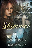 Shimmer: The Chronicles of Maladore