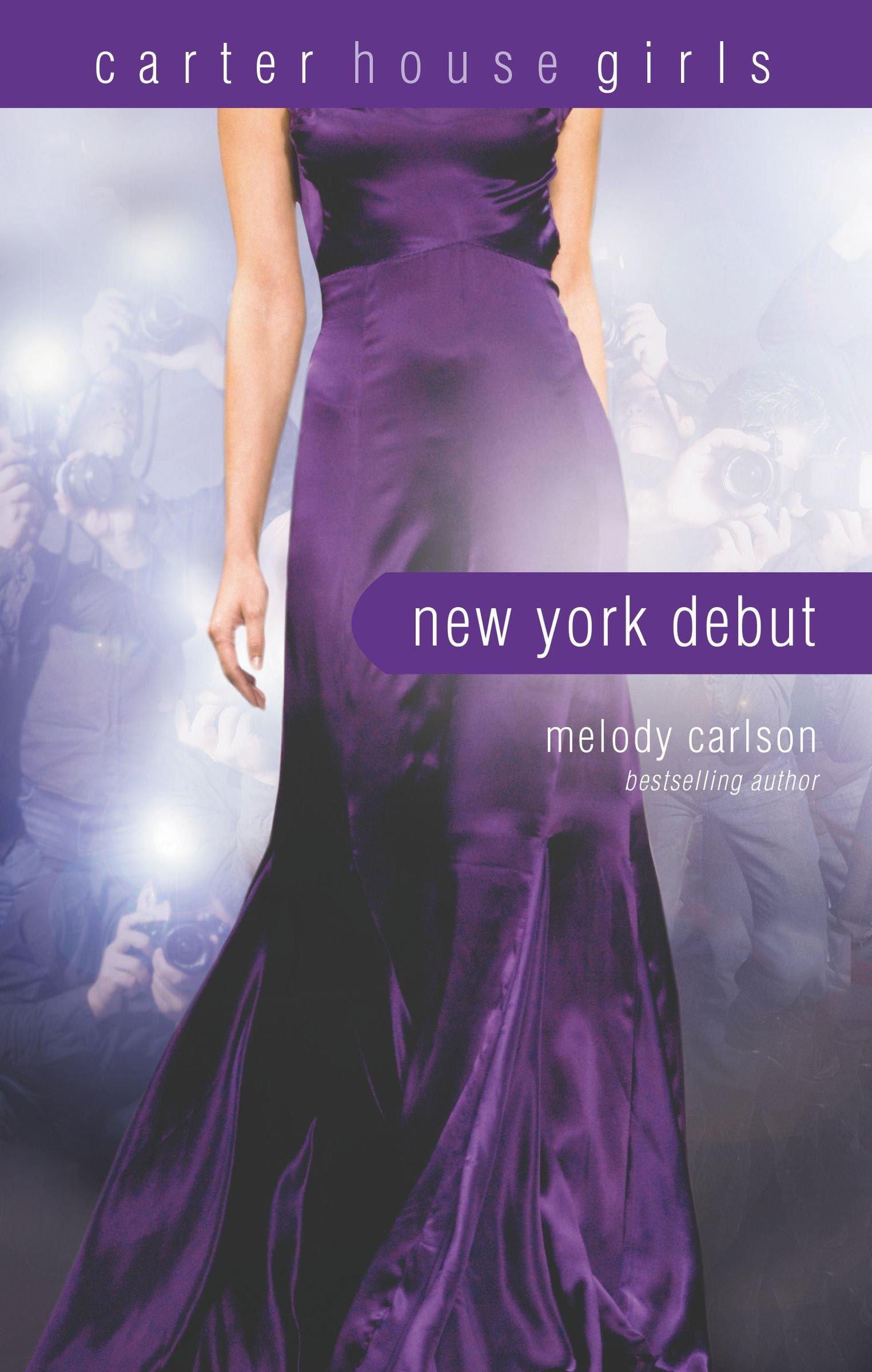 New York Debut (Carter House Girls)