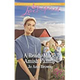 A Ready-Made Amish Family: A Fresh-Start Family Romance (Amish Hearts Book 5)