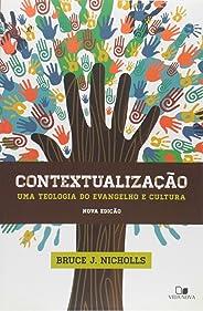 Contextualização. Uma Teologia do Evangelho e Cultura