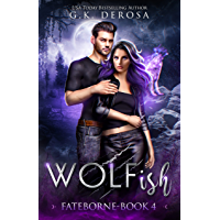 Wolfish: Fateborne