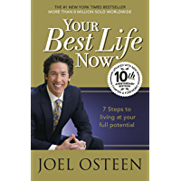 Your Best Life Now: 7 Steps to Living at Your Full Potential (English Edition)