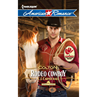 Colton: Rodeo Cowboy (Harts of the Rodeo Series Book 2)