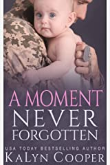 A Moment Never Forgotten: Book #3 Kindle Edition