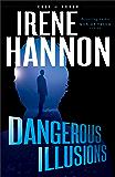 Dangerous Illusions (Code of Honor Book #1)