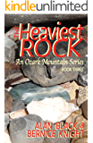 The Heaviest Rock (An Ozark Mountain Series Book 3)