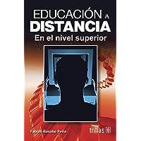 Educacion A Distancia En El Nivel Superior