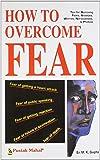 How to Overcome Fear  (SEI)