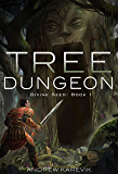 Tree Dungeon: A Dungeon Core Epic (Divine Seed Book 1) (English Edition)