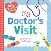 Baby Medical School: My Doctor's Visit (Baby University)