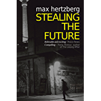 Stealing the Future: An East German Spy Story (East Berlin Series Book 1)